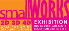 smallWORKS Juried Exhibition