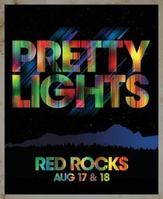 Pretty Lights at Red Rocks, two nights, August 17-18. Tickets on sale this Saturday at 10 a.m. - Backbeat Online