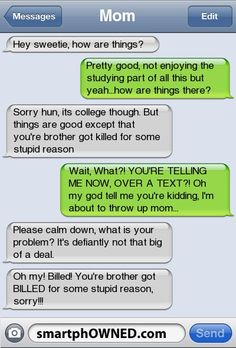 things are good except that your brother got killed for some stupid reason