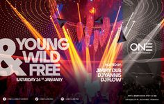Young, Wild & Free - One