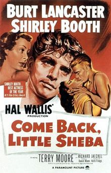 "Come Back, Little Sheba (1952 film) - Shirley Booth won an academy award for best actress. ""Great Movie"""