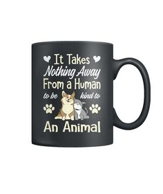 Get a warm feeling with animal kindness.. World Cat, Cool Cats, Drinkware, I Love Dogs, Dog Cat, Coffee Mugs, Warm, Tees, Animals