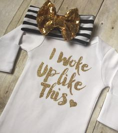 I Woke Up Like This Sparkly Glitter Gold Infant Sleep Gown