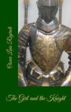 The Girl and the Knight #wattpad #novela-histrica
