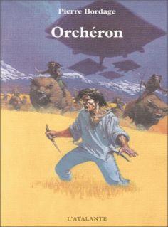 Orchéron de Pierre Bordage (2000) ©Gess