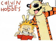 Forget about formal philosophy. Calvin and Hobbes do a better work studying the fundamental problems of life.