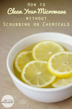 How to Clean Your Microwave without Scrubbing or Chemicals - Requires practically no effort on your part!