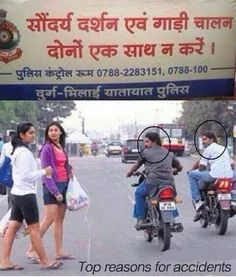 Top reason for accidents... :)  . . . . . . . . . . Without helmet.... :)