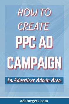 Here's a step-by-step guide on how you can create your PPC Ad campaign. #OnlineAdvertising Mobile Advertising, Display Advertising, Online Advertising, Advertising Campaign, Advertising Ideas, Ads, Creative Advertising, Business Tips, Creative Business
