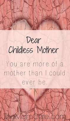 Childless Mother Dear Childless Mother, I hope and pray this letter reaches your heart.Dear Childless Mother, I hope and pray this letter reaches your heart. Parenting Articles, Parenting Humor, Parenting Hacks, Inspirational Blogs, Inspiring Quotes, Christian Parenting, New Moms, Grief, A Team