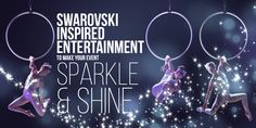 Swarovski Inspired Entertainment   Luxury Extertainment   Corporate Entertainment