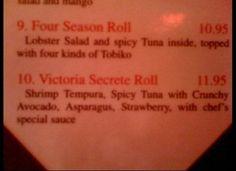 Victoria's Secrete Roll, with chef's special sauce?