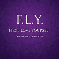 fly first love yourself - Google Search