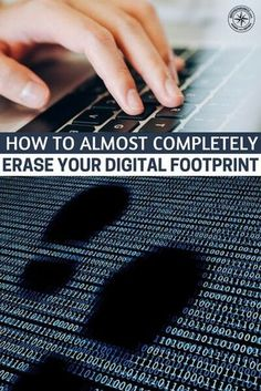 How To Almost Completely Erase Your Digital Footprint - This article is going to offer you some methods to forge closer to a life that does not include that digital footprint. You will quickly come to find that these things are hardly as impossible as you Survival Food, Survival Prepping, Emergency Preparedness, Survival Skills, Survival Hacks, Survival Fishing, Survival Stuff, Wilderness Survival, Outdoor Survival