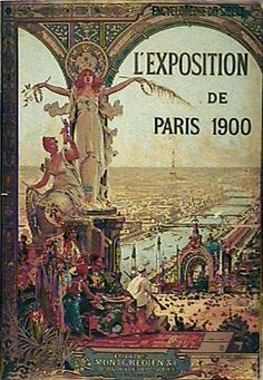 Exposition Universelle 1900 #Andre1900