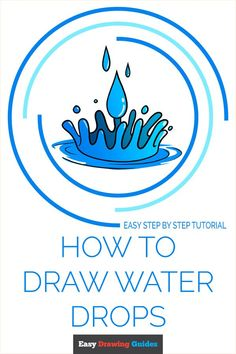 Flower Drawing Tutorials, Drawing Tutorials For Kids, Water Drawing, Popular Cartoons, Coloring Tutorial, Craft Projects For Kids, Drawing Skills, Step By Step Drawing, Water Drops