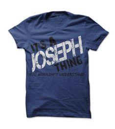 Its A Joseph Thing! You W... #Personalized #Tshirt #nameTshirt