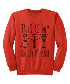 This Red 'This Is My Holiday Workout' Sweatshirt is perfect! #zulilyfinds