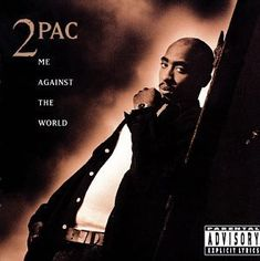 Me Against the World is the third studio album by American hip hop artist Tupac Shakur. It was released March 1995 on the Interscope Records label Tupac Albums, Rap Albums, Debut Album, Leandro E Leonardo, Classic Hip Hop Albums, Rap Album Covers, Chistes, X Tattoo, Movies