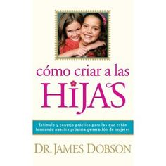 Bringing Up Girls (Spanish Edition)