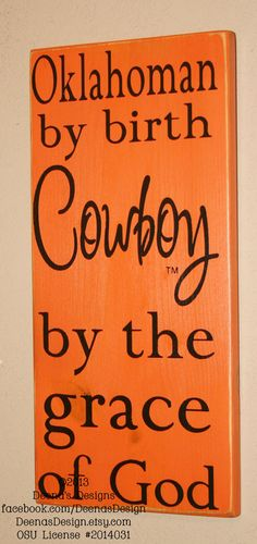 Oklahoma State University Wall Art, OSU Cowboys, Distressed Wood Signs, Dorm Decor, OSU, Cowboy By The Grace Of God - Officially Licensed on Etsy, $31.00