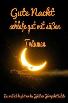 Good night Dutch pictures for whatsapp - Tattoos of Hannah German Quotes, Good Night Quotes, Love Words, Good Morning, Outdoor, Omelette Recipe, Night Pictures, Relationships, Gifs