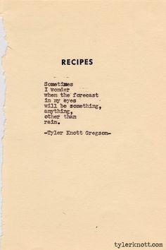 Typewriter Series #196 by Tyler Knott Gregson