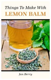 Do you have a lot of lemon balm? Here are useful things to do with lemon balm: make bug spray, a cold sore lip balm, vinegar, natural soap, tea & more! Healing Herbs, Medicinal Herbs, Natural Healing, Holistic Healing, Lemon Balm Recipes, Herb Recipes, Lemon Balm Uses, Soap Recipes, Candy Recipes