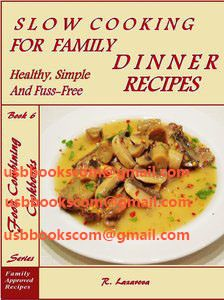 4550 Slow Cooking for Family Dinner Healthy, Simple and Fuss-Free Recipes (Food Combining Cookbooks Book 6) | 相片擁有者 usbbookscom