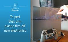 Peel this plastic film off new electronics