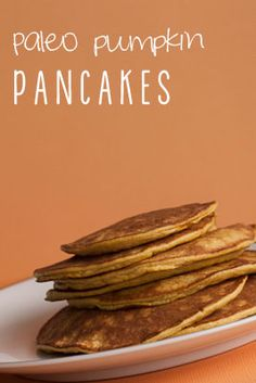 Paleo Pumpking Pancakes. Just 3 ingredients! Perfect for Fall, Yum!