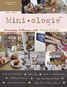 It's available now!!!!! Fall Miniologie magazine! Let the beauty of fall and miniatures come together <3 www.miniologie.com