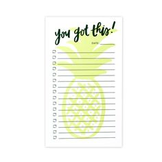 Hey, I found this really awesome Etsy listing at https://www.etsy.com/listing/255562892/pineapple-notepad-you-got-this-pad