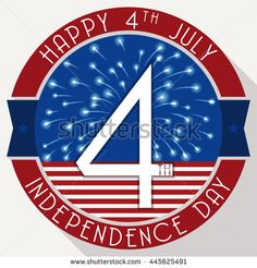Independence Day button with date and reminder around rounded button with fireworks and stripped flag.