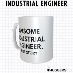 This Awesome Industrial Engineer Coffee Mug makes for a funny cool gift that speaks of a person's passion for their profession. Don't sweat over the right gift! This mug is beautiful as it is durable; a great gift to give that deserving person. The universal acceptance of a coffee mug as a gift makes it a preferred gift choice, and this mug is an excellent gift for the one you want to celebrate.