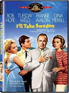 Frankie Avalon, Bob Hope, Tuesday Weld, and Dina Merrill in I'll Take Sweden See Movie, Movie Tv, Dina Merrill, 1960s Movies, Tuesday Weld, Play It Again Sam, Frankie Avalon, Bob Hope, Classic Movies