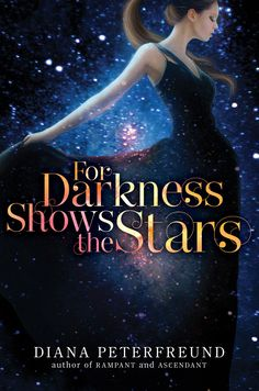 Diana Peterfreund - For Darkness Shows the Stars