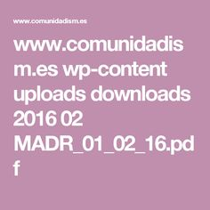 www.comunidadism.es wp-content uploads downloads 2016 02 MADR_01_02_16.pdf