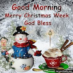 good morning quotes Good Morning Merry Christmas W - quotes Good Morning Christmas, Merry Christmas Gif, Christmas Messages, Christmas Scenes, Christmas Quotes, Christmas Images, Christmas Wishes, Christmas Greetings, Christmas Holidays
