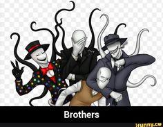 Slenderman with his brothers Splendorman, Trenderman and Offenderman..