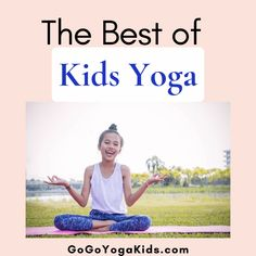 The Best of Kids Yoga: Your Favorite Revealed Kids Yoga Challenge, Yoga Games, Childrens Yoga, Yoga World, Yoga Lessons, Kids Moves, Yoga For Kids, Yoga Benefits, Yoga Teacher
