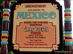 Sign for Epcot's Mexico pavilion attractions, including Gran Fiesta Tour. Is this WDW boat ride on your itinerary?