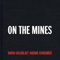 """On The Mines"" by David Goldblatt and Nadine Gordimer. More info here: http://burnedshoes.tumblr.com/post/40125259256/davidgoldblatt #photobook #bwphotography #blackandwhite #davidgoldblatt"