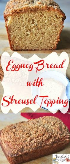 Eggnog Bread With Streusel Topping Recipe
