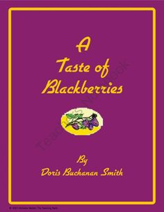 Taste of Blackberries Novel Unit ~ Common Core Standard Alinged! from The Teaching Bank on TeachersNotebook.com (164 pages)