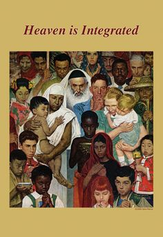 Heaven Is Integrated, by Norman Rockwell