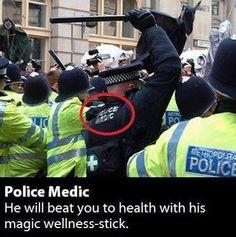 Police medic.