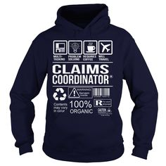 Awesome Shirt For Claims Coordinator T-Shirts, Hoodies. VIEW DETAIL ==►…