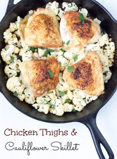 This is an easy one pot meal to make on a busy week night | Chicken Thighs & Cauliflower Skillet - SavvyMujer