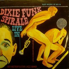 Old Metropolitan Jazz Band - Dixie Funk Spirale (1974)